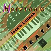 Jazzn'n Lounch Beats by Herzraum