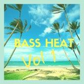 Bass Heat, Vol. 1 by Various Artists
