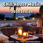 Chill House Music 2020 Session, Vol 01 de Various Artists