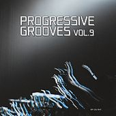 Progressive Grooves, Vol. 9 by Various Artists