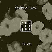 Craft of Soul, Pt. 17 de Various Artists