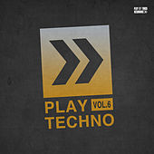 Play Techno, Vol. 6 di Various Artists