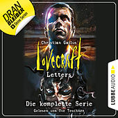 Lovecraft Letters - Die komplette Serie, Folge 1-8 (Ungekürzt) von Christian Gailus