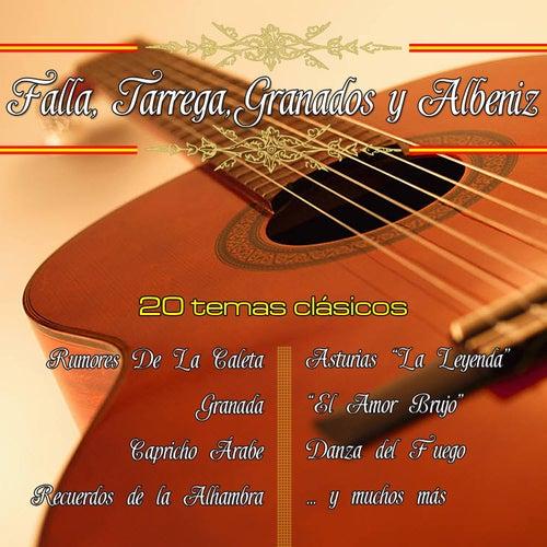 La Guitarra Clasica De Falla, Tarrega, Granados y Albeniz by Various Artists