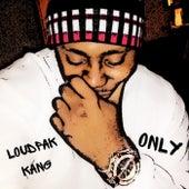 Only by Loudpak KANG