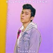 Takkan Bisa (Remix) de Billy Surya Dilaga
