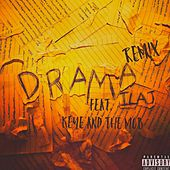 Drama (feat. KeYe anD ThE MoB) de Mila J