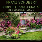Schubert: Complete Piano Sonatas In Two Volumes, Vol. 2 by Claudio Colombo