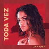 Toda Vez (Pensando em Você) de Lucy Alves