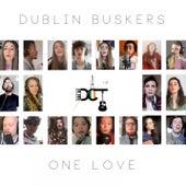 One Love (Dublin Buskers Virtual Choir) by Joy Frost