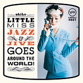 Little Miss Jazz & Jive Goes Around The World! de Akiko