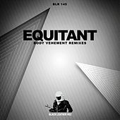 Body Vehement Remixes de Equitant