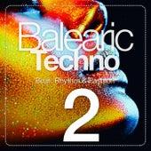 Balearic Techno, Vol. 2 (Beat, Rhythm & Fashion) by Various Artists