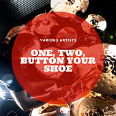 One, Two, Button Your Shoe by Various Artists