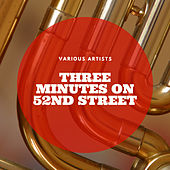 Three Minutes On 52nd Street by Various Artists