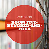 Room Five-Hundred-and-Four by Various Artists