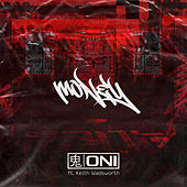 Money (feat. Keith Wadsworth) by Oni