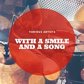 With a Smile and a Song by Various Artists
