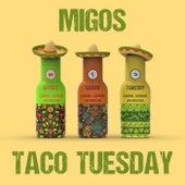 Taco Tuesday von Migos