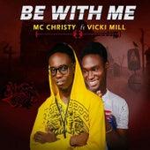 Be With Me de MC Christy