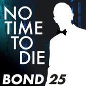 Bond 25 by Hollywood Symphony Orchestra