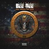 Make America Trap Again EP de Hot Boy Bee Gee
