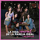 La Vida Inmoral de la Pareja Ideal (Soundtrack) de Various Artists