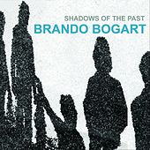 Shadows of the Past by Brando Bogart