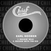 Rockin' Wild / Rockin' with the Kid by Earl Hooker