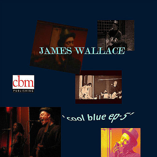 Cool Blue EP-5 by James Wallace