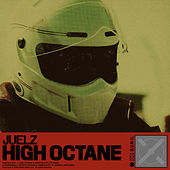 High Octane de Juelz