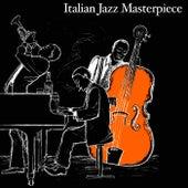 Italian Jazz Masterpiece (The Italian Jazz Legends) de Various Artists
