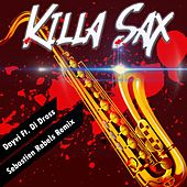Killa Sax de Dayvi, Di Dross, Sebastien Rebels