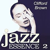 Jazz Essence, Pt. 2 (The Jazz Master) by Clifford Brown