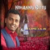 NIMANNU BITTU by Aholiab