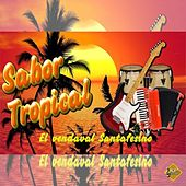 El Vendaval Santafesino de Sabor Tropical