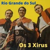 Rio Grande do Sul de Os 3 Xirus