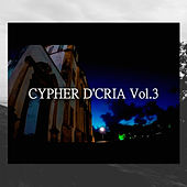Cypher D'cria, Vol. 3 di Acria