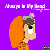Always In My Head fra Slimmy Kei Lil Boing