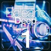 Balearic Deep, Vol. 1 (Beat, Rhythm & Fashion) von Various Artists