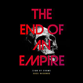 The End Of An Empire von Sign Of Crows