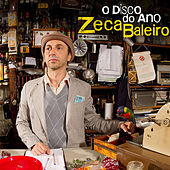 O Disco do Ano by Zeca Baleiro