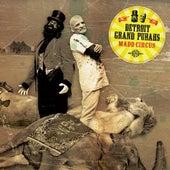 Madd Circus de Detroit Grand Pubahs