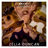 Moska Apresenta Zoombido: Zélia Duncan de Zélia Duncan