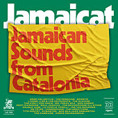 Jamaicat - Jamaican Sounds from Catalonia by Various Artists