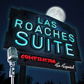 Las Roaches Suite Compilation en Español de German Garcia