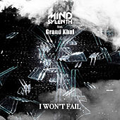 I Won't Fail de Mind Sylenth
