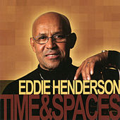 Time & Spaces by Eddie Henderson