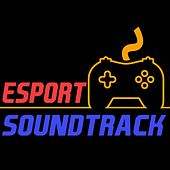 E Sports Soundtrack de Fandom Video Gamers