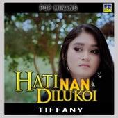 Hati Nan Diukoi by Tiffany